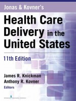 Health Care Delivery in The United States, 11TH Edition