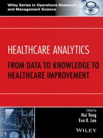 Healthcare Analytics : From Data To Knowledge To Healthcare Improvement