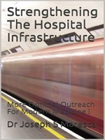 Strengthening The Hospital Infrastructure