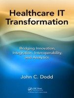 Healthcare IT Transformation: Bridging Innovation, Integration, Interoperability, And Analytics