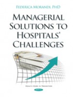 Managerial Solutions To Hospitals\' Challenges