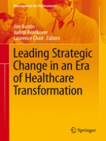 Leading Strategic Change In An Era Of Healthcare Transformation (Management For Professionals) 1st Edition
