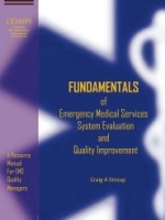 Fundamentals of Emergency Medical Services System Evaluation and Quality Improvement