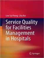 Service Quality for Facilities Management in Hospitals, 1st Edition