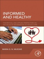 Informed and Healthy: Theoretical and Applied Perspectives on the Value of Information to Health Care