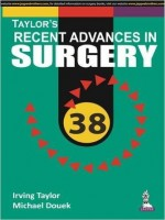 Taylors Recent Advances in Surgery, Volume 38
