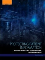 Protecting Patient Information, 1st Edition