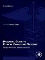Practical Guide to Clinical Computing Systems, 2nd Edition