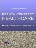 Person-Centered Healthcare: How to Practice and Teach PCH