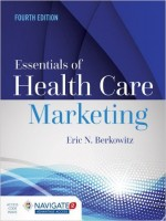 Essentials Of Health Care Marketing, 4th Edition