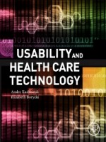 Usability And Health Care Technology, 1st Edition