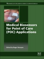 Medical Biosensors For Point Of Care (Poc) Applications, 1st Edition