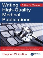 Writing High-Quality Medical Publications: A User\'s Manual