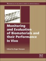 Monitoring And Evaluation Of Biomaterials And Their Performance In Vivo, 1st Edition
