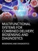 Multifunctional Systems for Combined Delivery, Biosensing and Diagnostics, 1st Edition