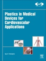 Plastics in Medical Devices for Cardiovascular Applications, 1st Edition