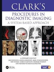 1st Edition, Clark's Procedures in Diagnostic Imaging