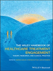 The Wiley Handbook of Healthcare Treatment Engagement: Theory, Research, and Clinical Practice