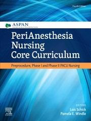 PeriAnesthesia Nursing Core Curriculum 4th Edition