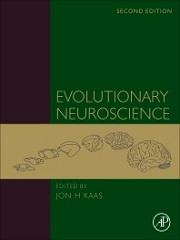 Evolutionary Neuroscience 2nd Edition