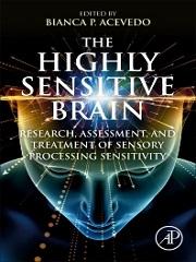 The Highly Sensitive Brain 1st Edition