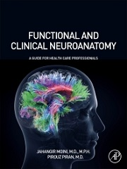 Functional and Clinical Neuroanatomy 1st Edition