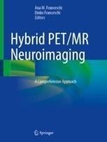 Hybrid PET/MR Neuroimaging